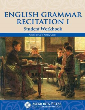 English Grammar Recitation I Student Workbook