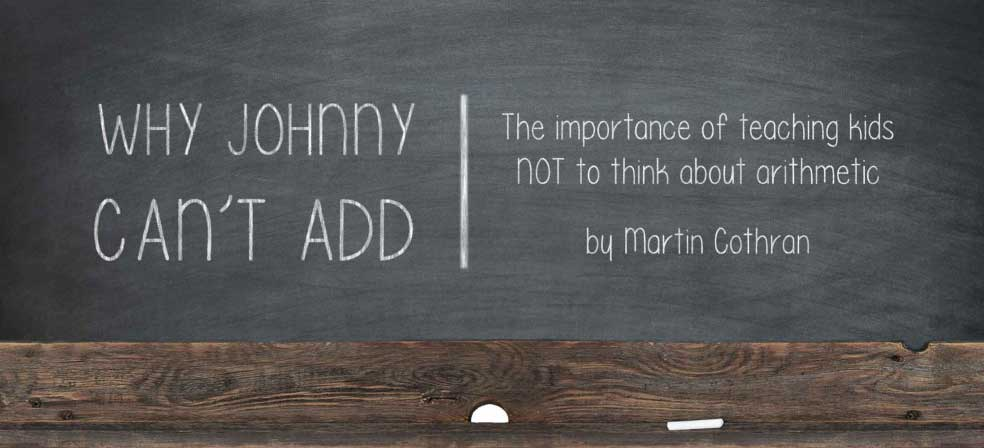 Why Johnny Can't Add