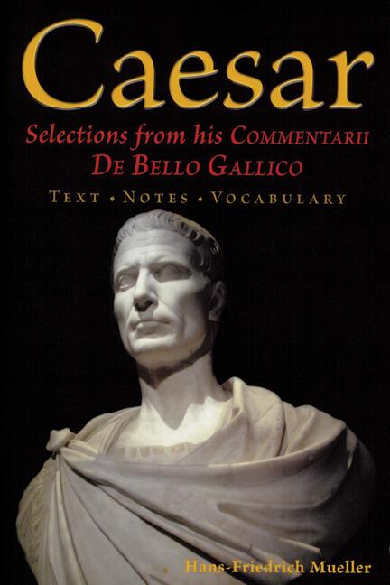 Caesar De Bello Gallico Mueller Text