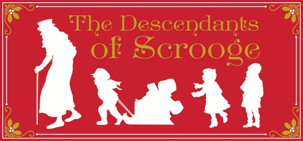 Descendents of Scrooge