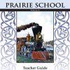 Prairie School Teacher