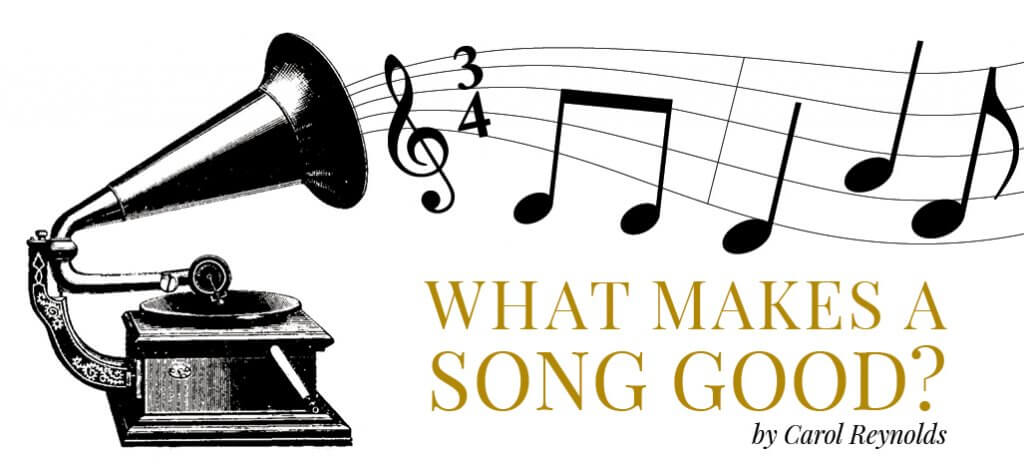 what makes a song good