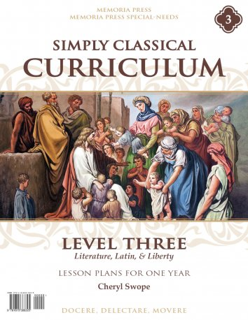 Simply Classical Curriculum Manual, Level 3