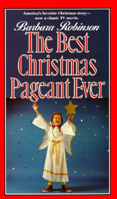 The Christmas Pageant.The Best Christmas Pageant Ever