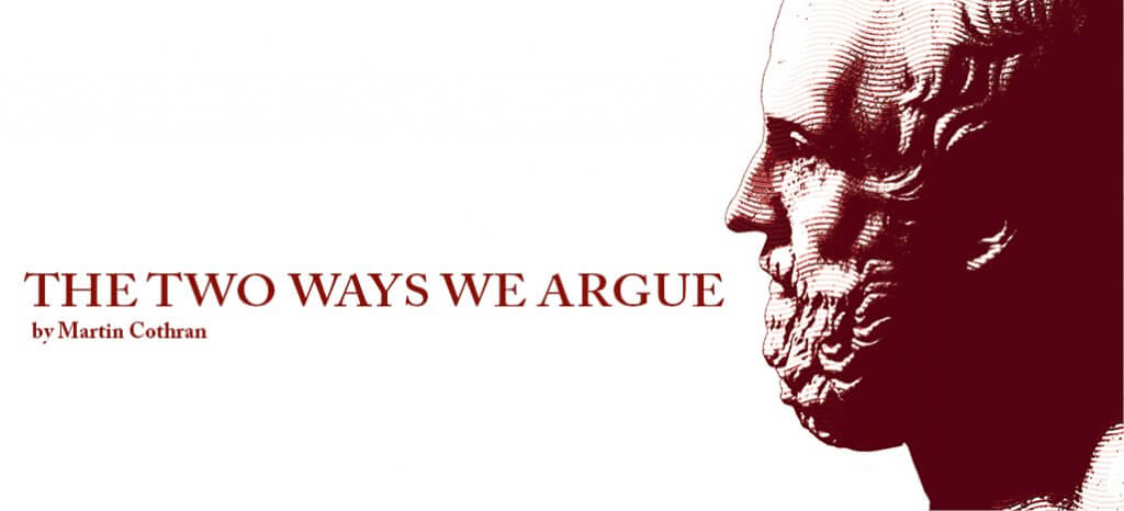 two ways we argue