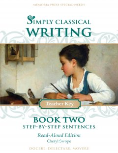 Simply Classical Writing Book Two Teacher Read-Aloud