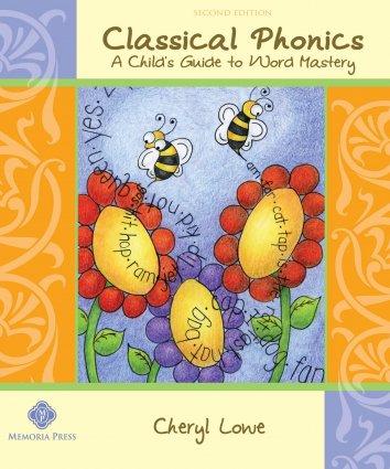 Classical Phonics 2nd Ed.
