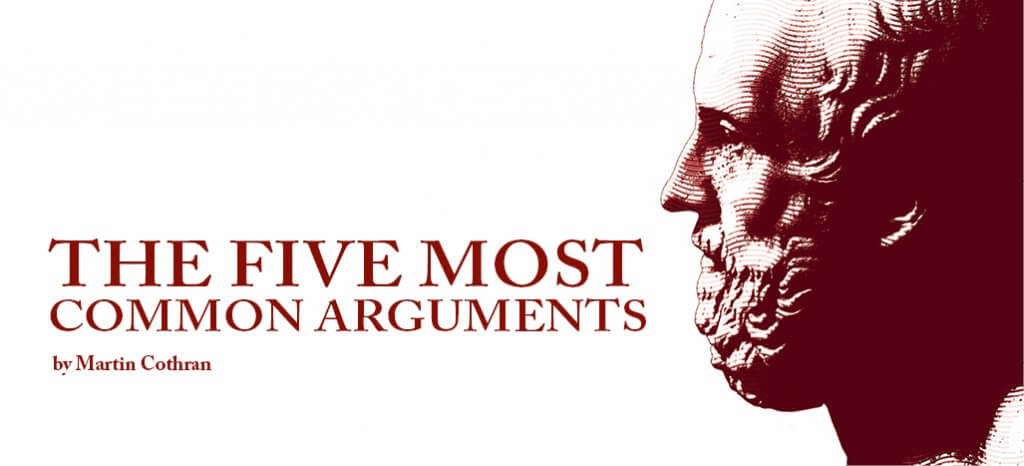Five Common Arguments