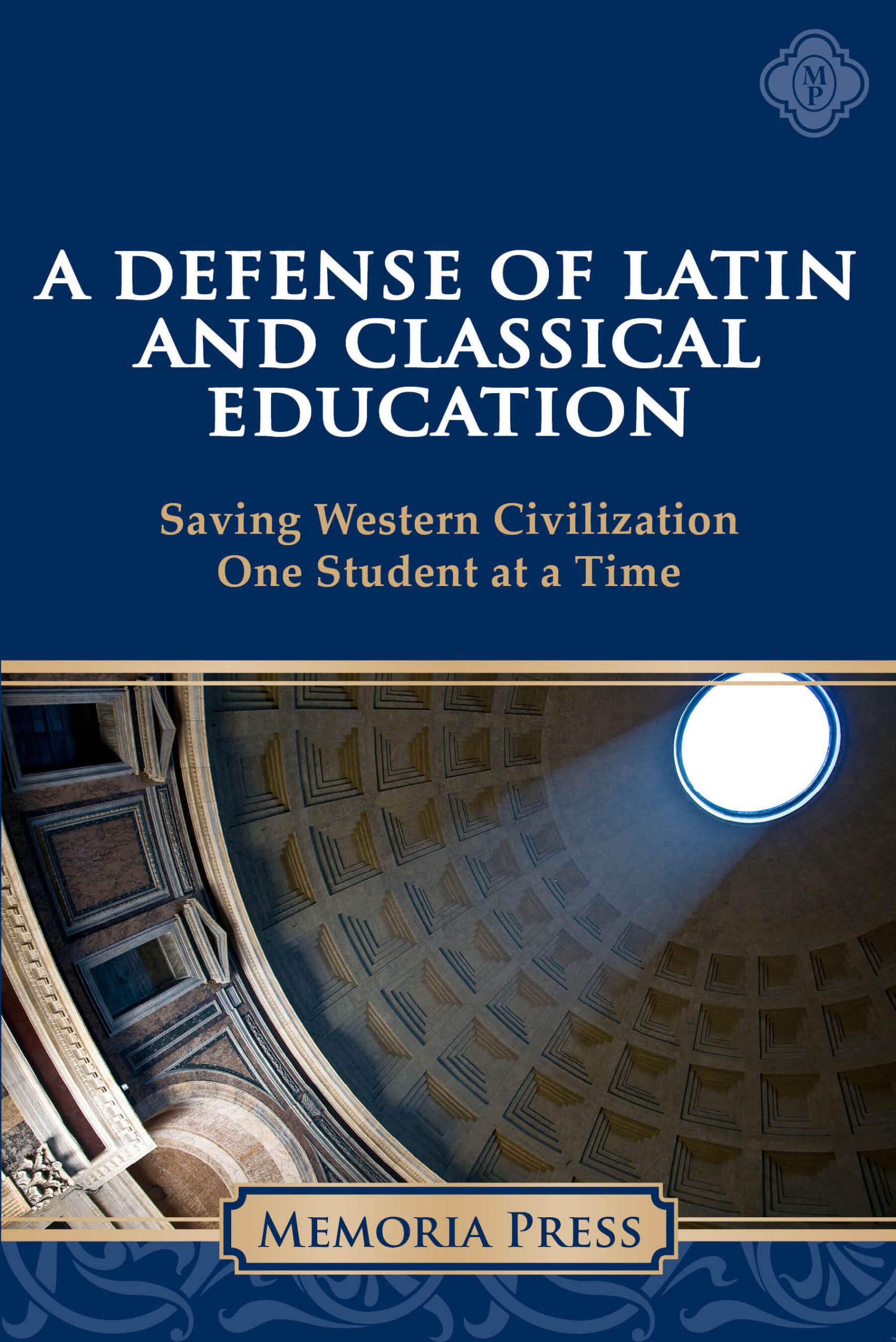 Defense of Latin and Classical Education