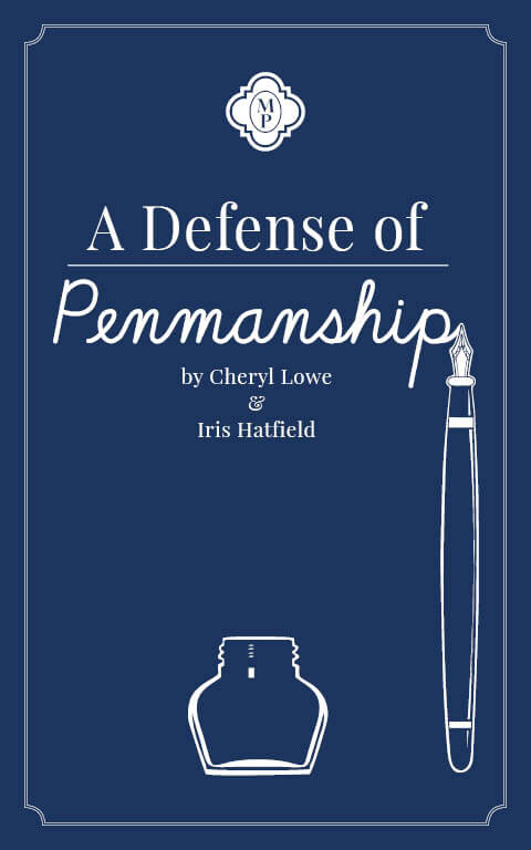 Defense of Penmanship