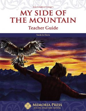 My Side of the Mountain Teacher Guide