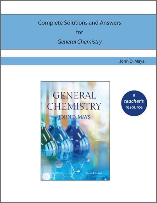 Complete Solutions and Answers for General Chemistry