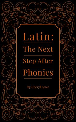 Latin: The Next Step After Phonics
