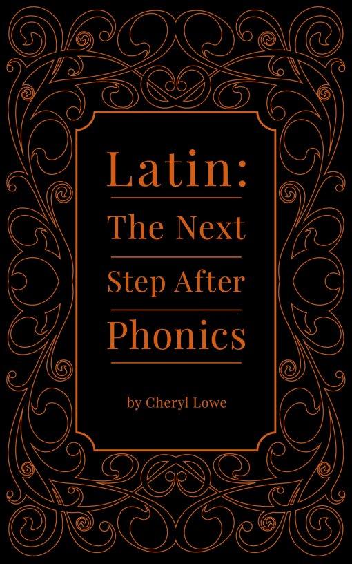 Latin: The Next Step After Phonics