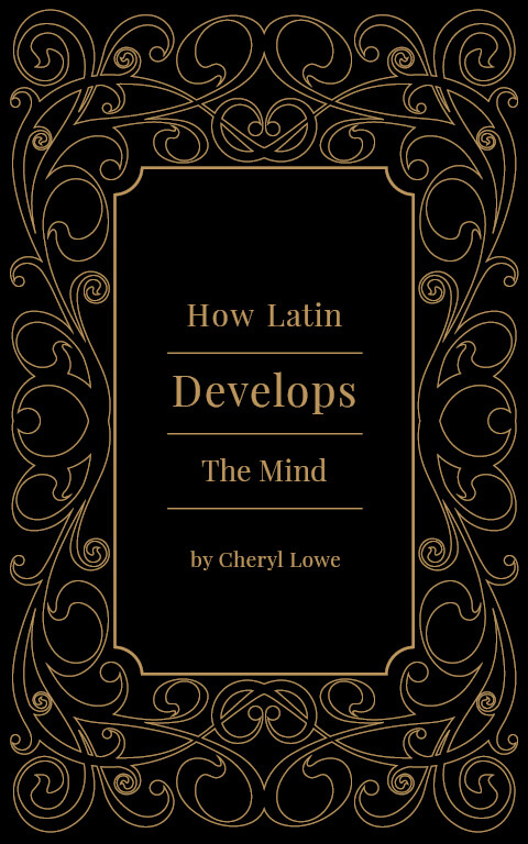 How Latin Develops the Mind