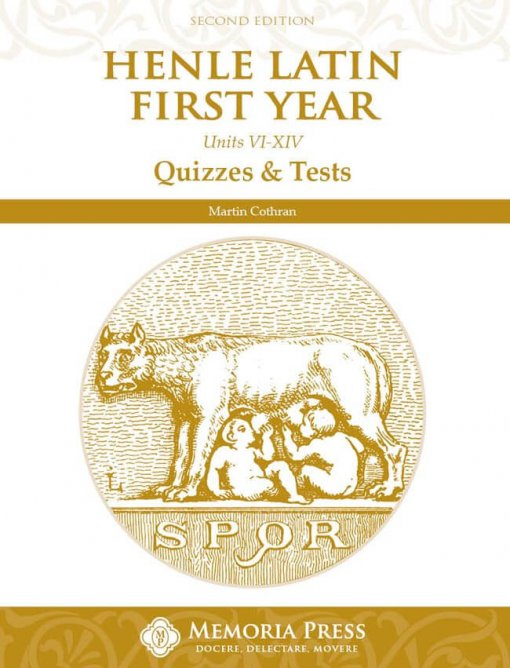 Henle Latin First Year: Units VI-XIV Quizzes & Tests, Second Edition