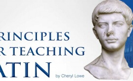 principles for teaching latin