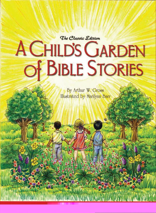 A Child S Garden Of Bible Stories Memoria Press