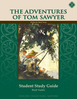 The Adventures of Tom Sawyer Student Guide