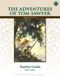 The Adventures of Tom Sawyer Teacher Guide