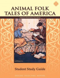 Animal Folk Tales of America Student Study Guide