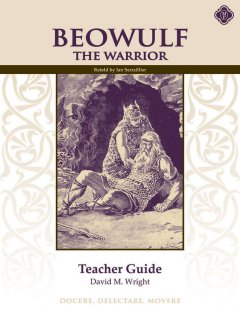 Beowulf the Warrior Teacher Guide