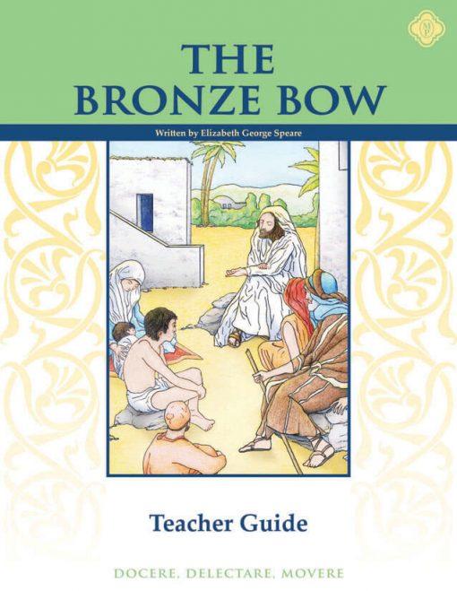 Bronze Bow Teacher Guide