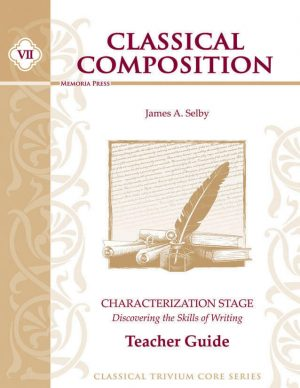Classical Composition VII: Characterization Teacher Guide