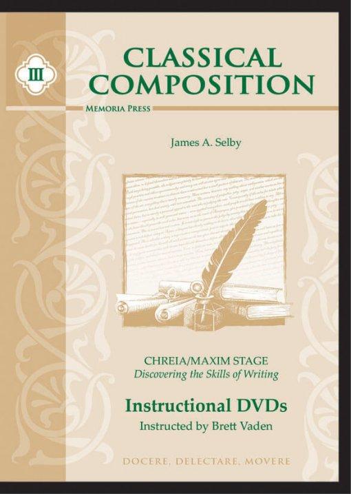 Classical Composition III: Chreia/Maxim DVDs