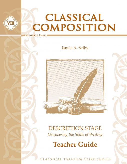Classical Composition VIII: Description Teacher Guide