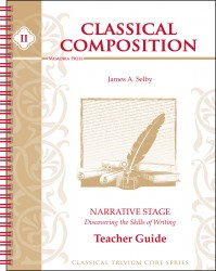 Classical Composition II: Narrative Stage Teacher Guide