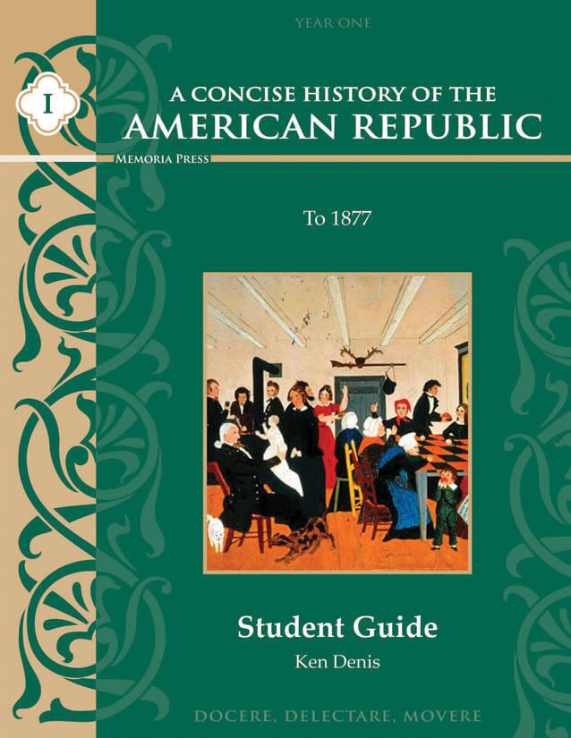 Concise History Of The American Republic Vol 1 Module Consumable 9 12