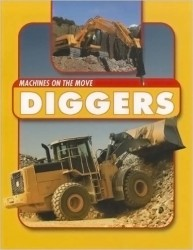Diggers (Machines on the Move)