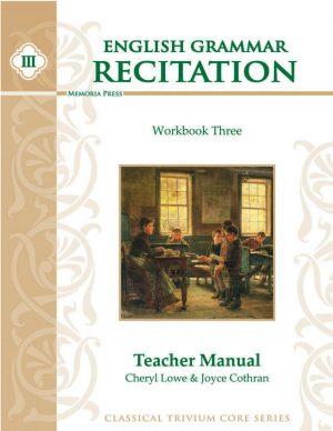English Grammar Recitation Workbook Three Teacher Guide