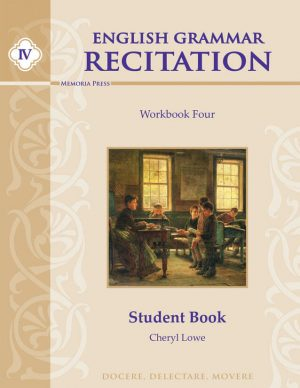 English Grammar Recitation Workbook Four Student Guide