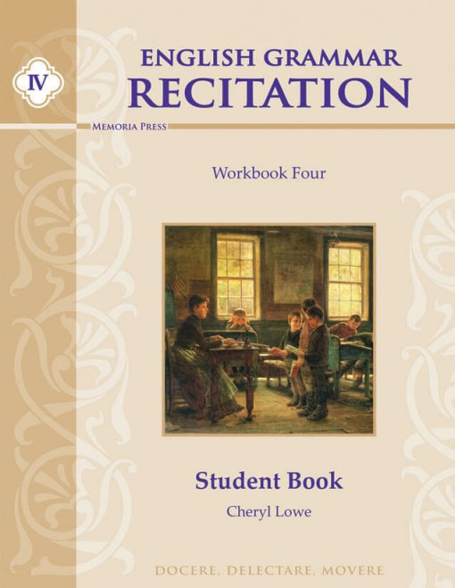 English Grammar Recitation Workbook Four Student Guide