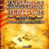 Exploring America's Musical Heritage
