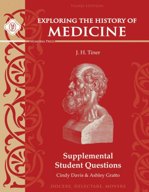 Exploring the History of Medicine: Supplemental Student Questions, Third Edition