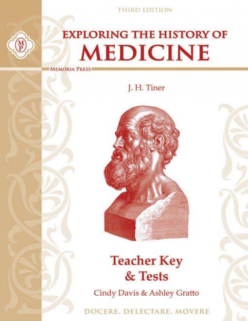 Exploring the History of Medicine: Teacher Key & Tests, Third Edition