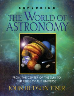 Exploring the World of Astronomy