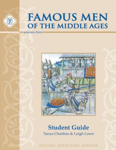 Famous Men of the Middle Ages Student
