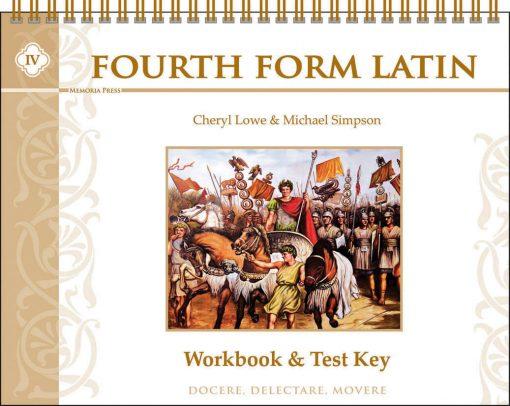 Fourth Form Latin Teacher Key (for Workbook, Quizzes, & Tests)