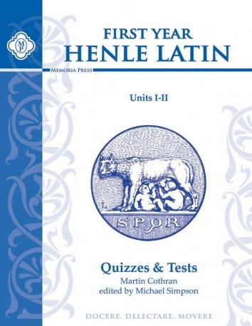 Henle Latin I Quizzes & Tests for Units I-II