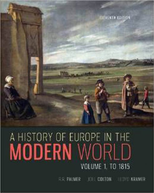 A History of Europe in the Modern World. Vol. 1