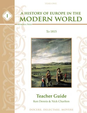 A History of Europe in the Modern World Vol. 1 Teacher Guide