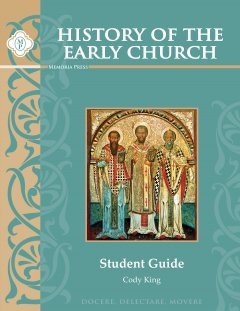 History of the Early Church Student Guide