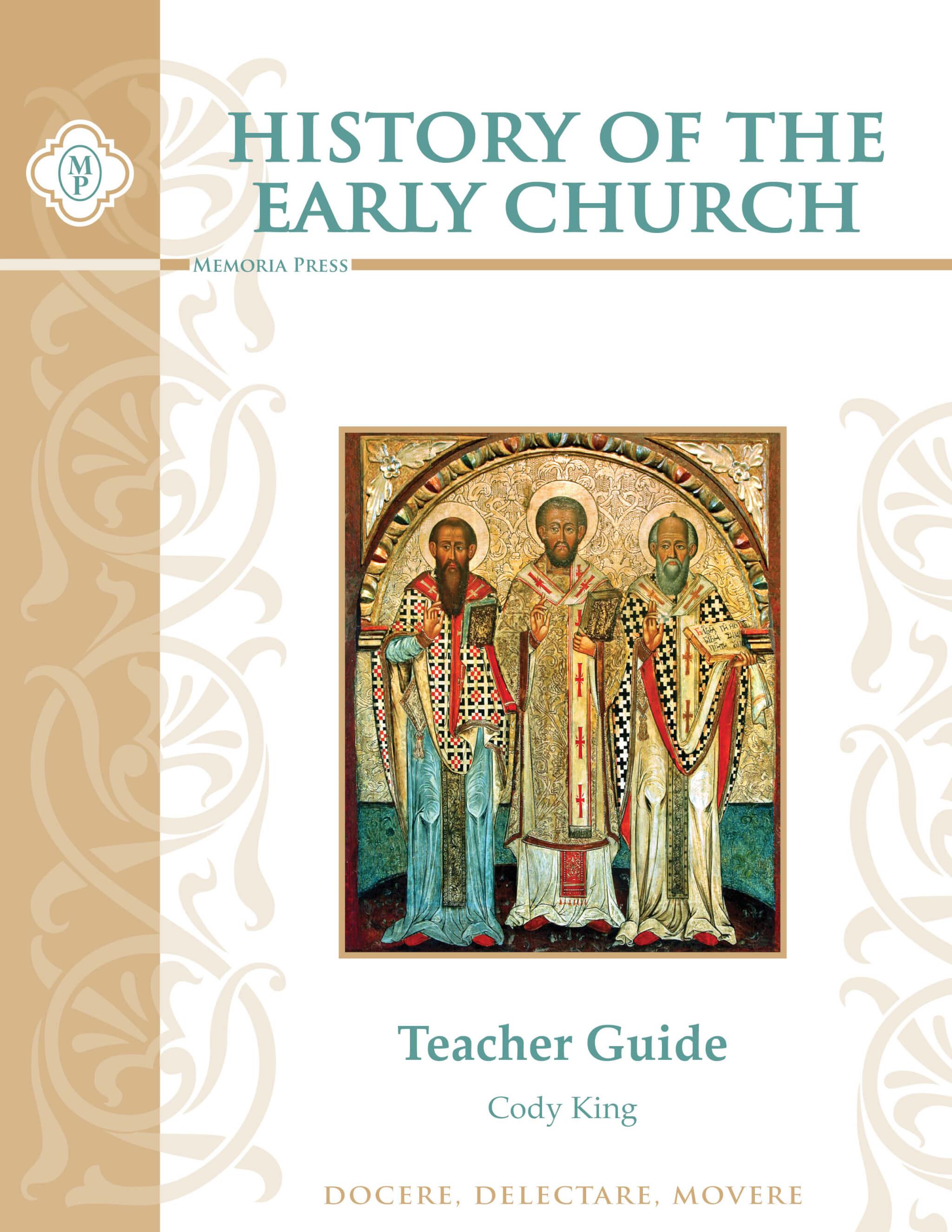 History of the Early Church Teacher Guide | Memoria Press