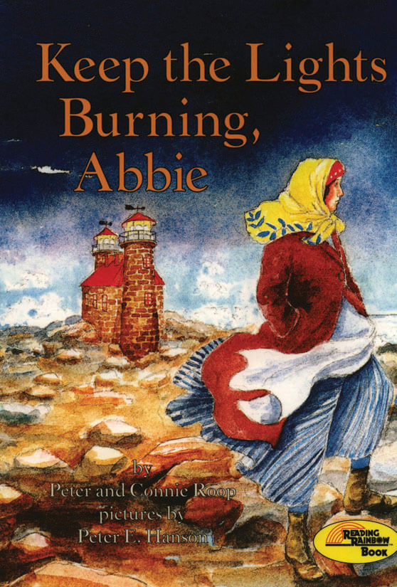 Keep The Lights Burning  Abbie By Peter And Connie Roop