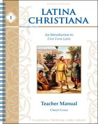 Latina Christiana I Teacher Manual, Fourth Edition