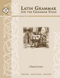 Latin Grammar for the Grammar Stage